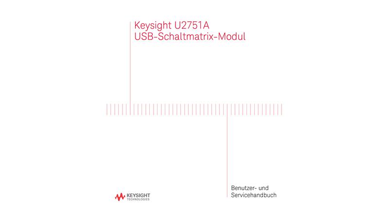 U2751A USB-Schaltmatrix-Modul Benutzer- und Servicehandbuch