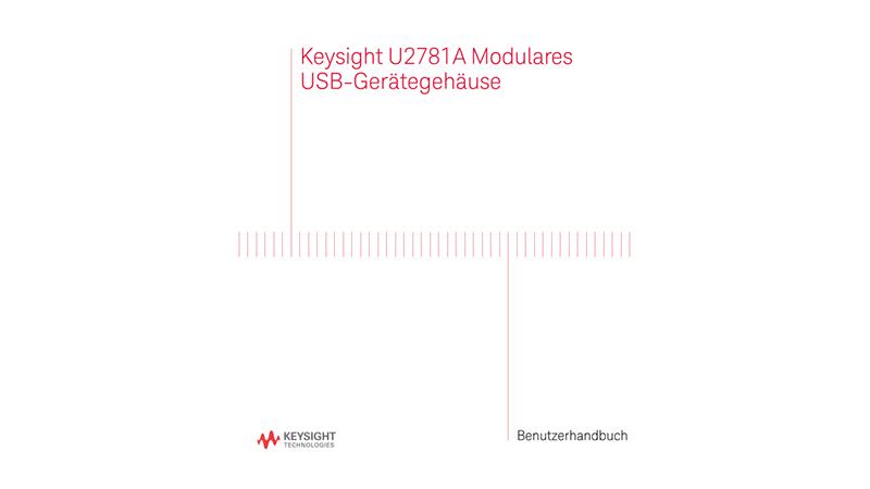 U2781A Modulares USB-Gerätegehäuse Benutzerhandbuch