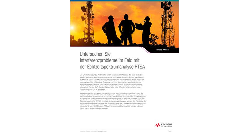 Interferenzprobleme im Feld mit einem Echtzeit-Spektrumanalysator (RTSA) messen.