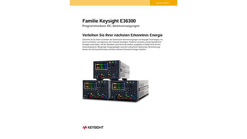 Programmierbare DC-Stromversorgungen Familie Keysight E36300