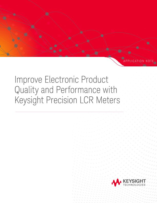 Measuring Passive Components with Precision LCR Meters