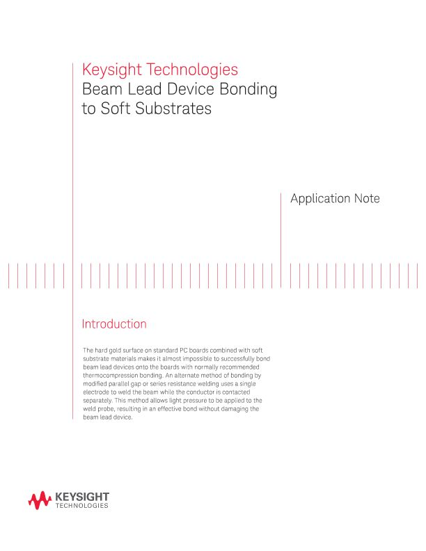 Beam Lead Device Bonding to Soft Substrates
