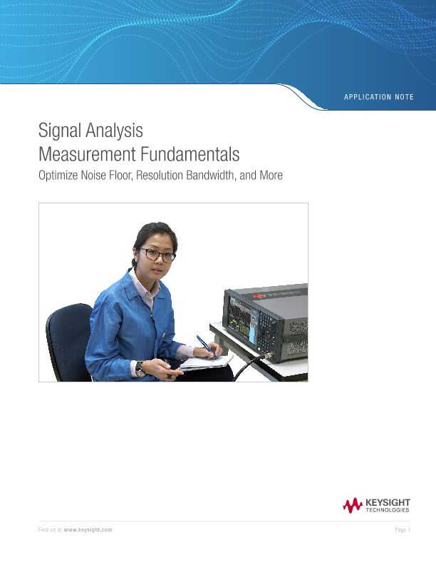 Signal Analysis Measurement Fundamentals