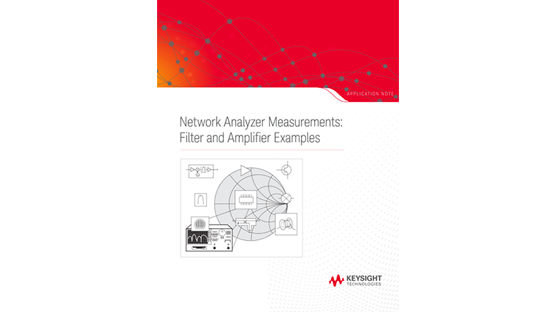 Network Analyzer Measurements: Filter and Amplifier Examples