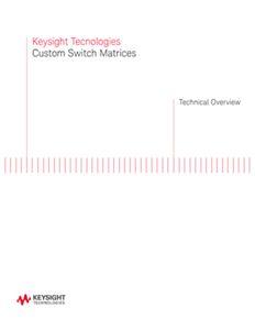 Custom Switch Matrices