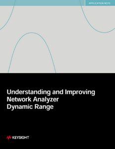 Network Analyzer Dynamic Range – Understanding and Improving