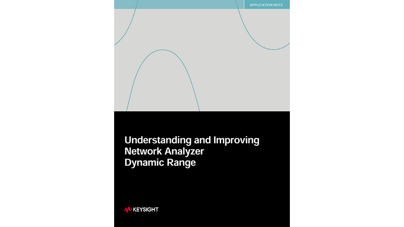 Network Analyzer Dynamic Range – Understanding and Improving