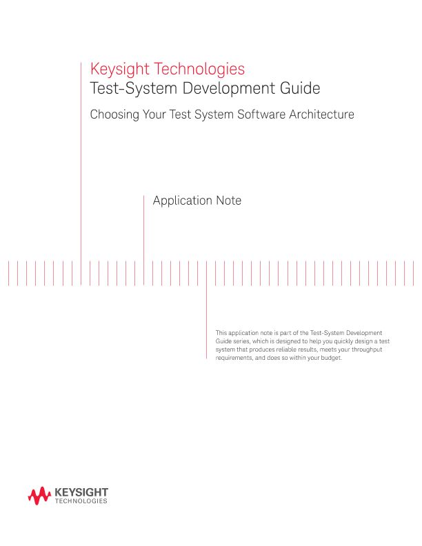 Choosing the Test System Software Architecture