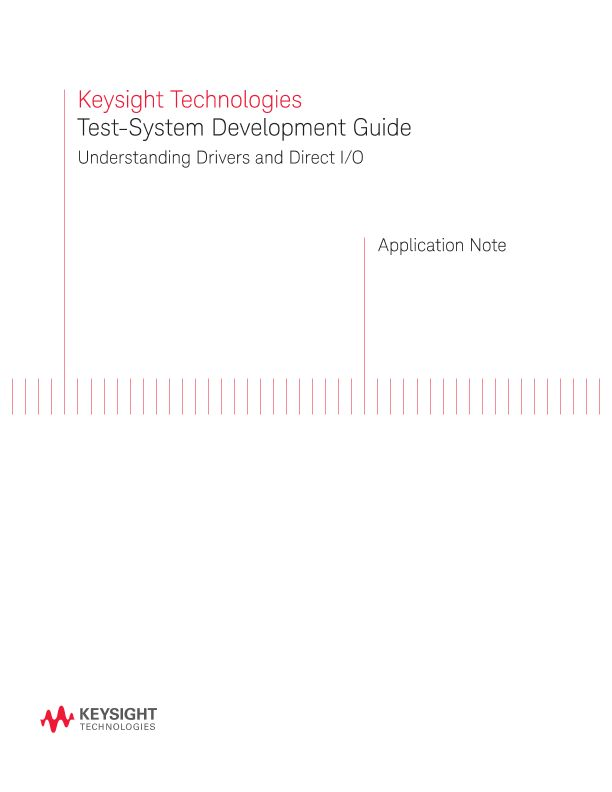 Test-System Development Guide: Drivers and Direct I/O