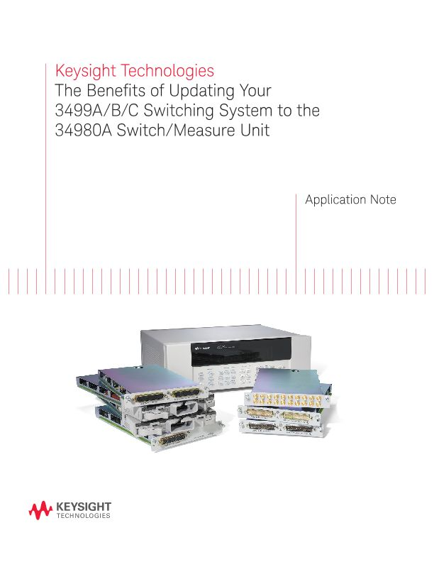 The Benefits of Updating Your 3499A/B/C Switching System to the 34980A Switch/Measure Unit
