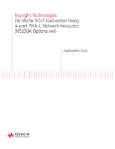 On-Wafer SOLT Calibration Using 4-port PNA-L Network Analyzers