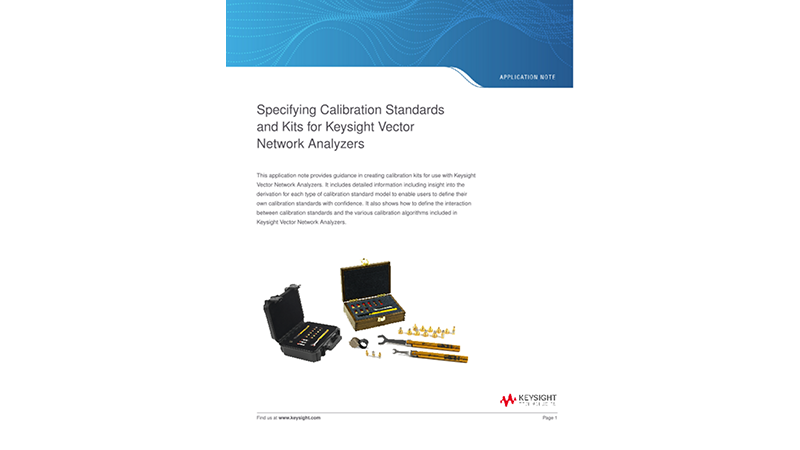 Specifying Calibration Standards and Kits for Keysight Vector Network Analyzers