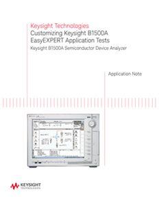 Customizing Keysight's B1500 EasyEXPERT Application Tests
