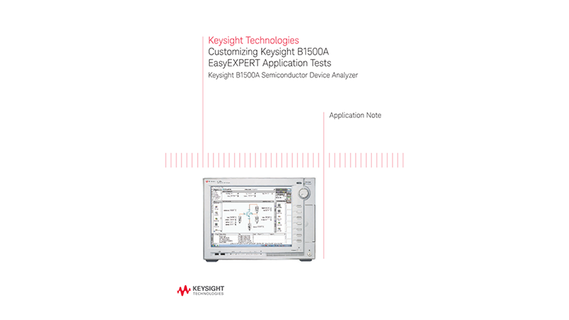 Customizing Keysight's B1500 EasyEXPERT Application Tests