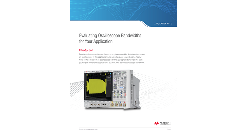 Evaluating Oscilloscope Bandwidths for Your Application