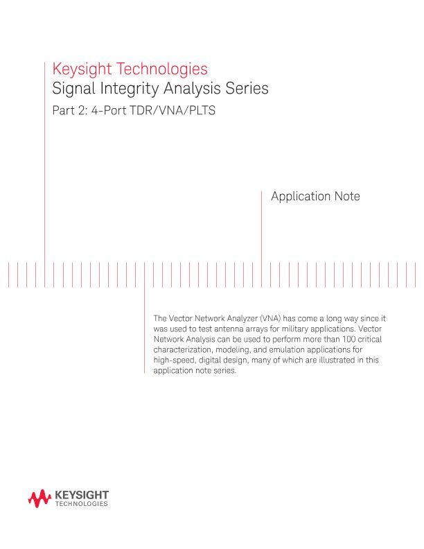 Signal Integrity Analysis Series 4-Port TDR/VNA/PLTS