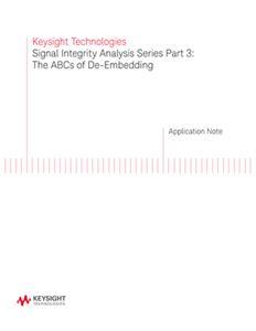 Signal Integrity Analysis Part 3: De-Embedding