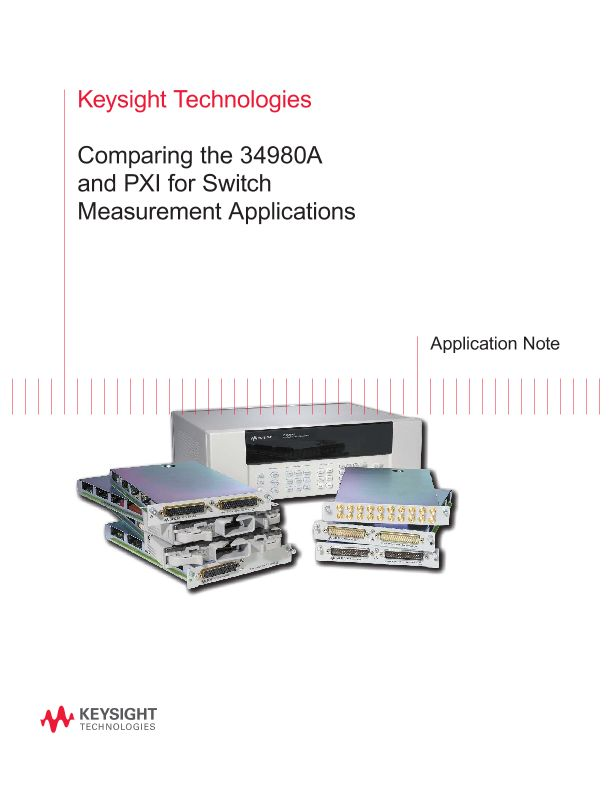 Comparing the PXI and 34980A Switch Measurement Applications