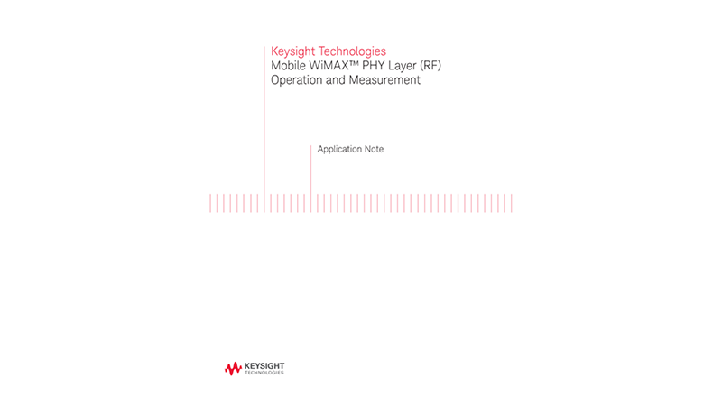 Mobile WiMAX™ Physical Layer Operation and Measurement