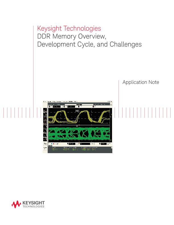 DDR Memory Overview, Development Cycle and Challenges