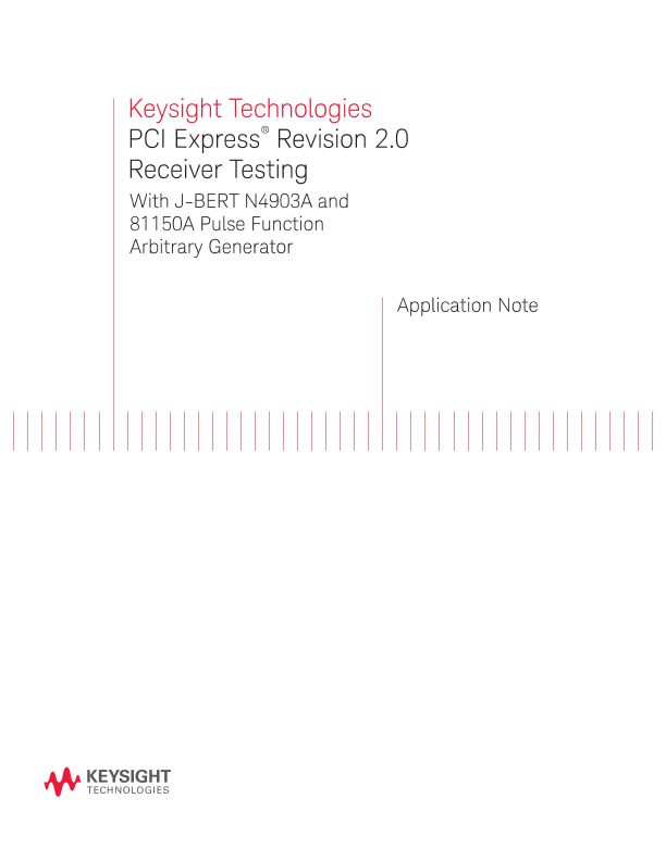 PCI Express® Receiver Testing With J-BERT (Revision 2)