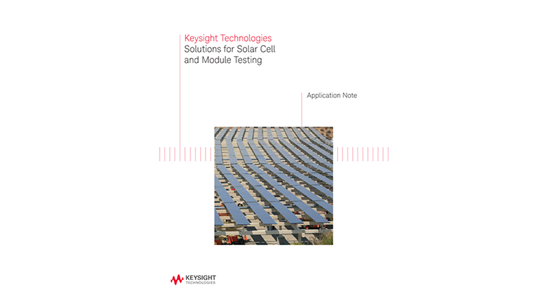 Solutions for Solar Cell and Module Testing