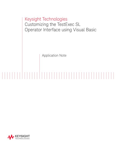 Customizing TestExec SL Operator Interface Using Visual Basic