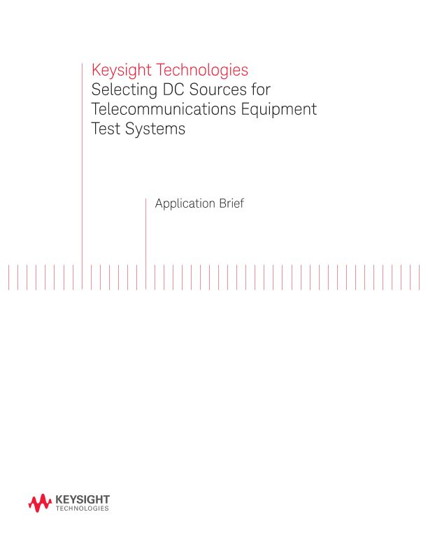 Selecting DC Sources for Telecommunications Equipment Test Systems