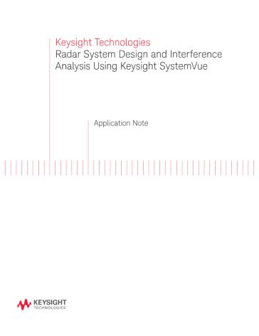 Radar System Design And Interference Analysis Using Systemvue Keysight