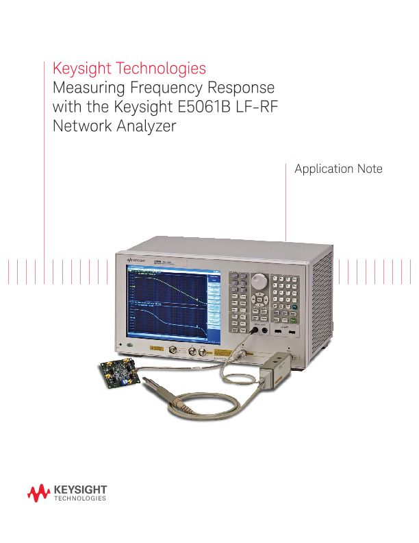 Frequency Response Measurement – E5061B LF-RF Network Analyzer