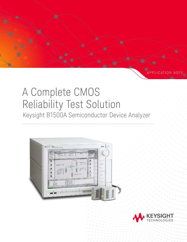 B1500A: A Complete CMOS Reliability Test Solution