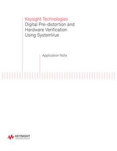 Digital Pre-distortion and Hardware Verification