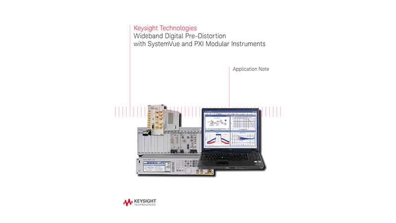 Wideband Digital Predistortion with SystemVue and PXI Modular Instruments