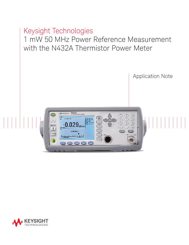 Power Reference Measurement with N432A Thermistor Power Meter