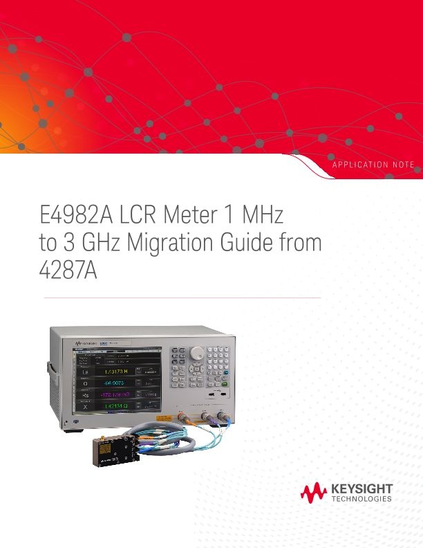 E4982A LCR Meter 1 MHz to 3 GHz Migration Guide from 4287A