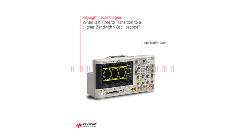 Is it Time for a Higher Bandwidth Oscilloscope?