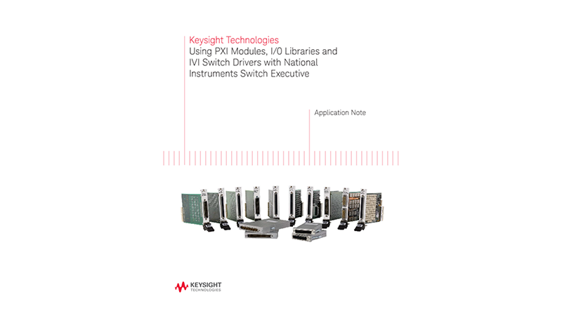 How to Use Keysight PXI Switches with NI Switch Executive