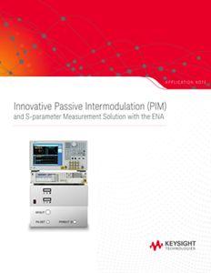 Innovative Passive Intermodulation (PIM) and S–parameter Measurement Solution