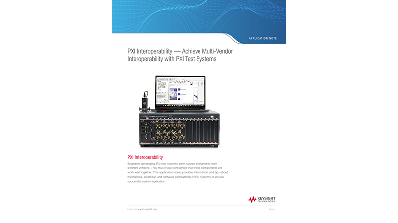 PXI Interoperability — Achieve Multi-Vendor Interoperability with PXI Test Systems