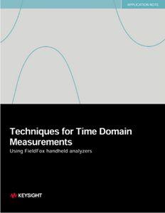 Techniques for Time Domain Measurements Using FieldFox Handheld Analyzers