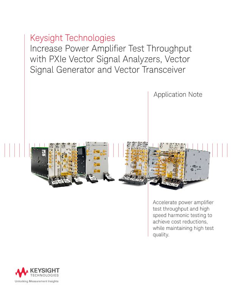 Increase Power Amplifier Test Throughput