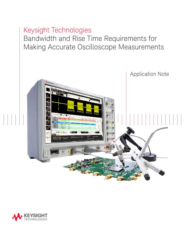 Bandwidth and Rise Time Requirements for Accurate Scope Measurements