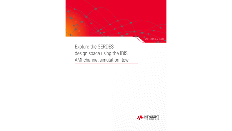 Explore the SERDES design space using the IBIS AMI channel simulation flow
