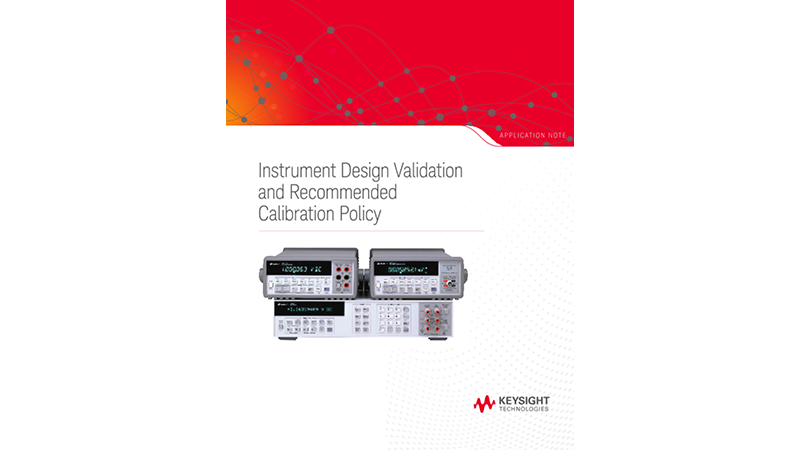 Instrument Design Validation and Calibration Policy