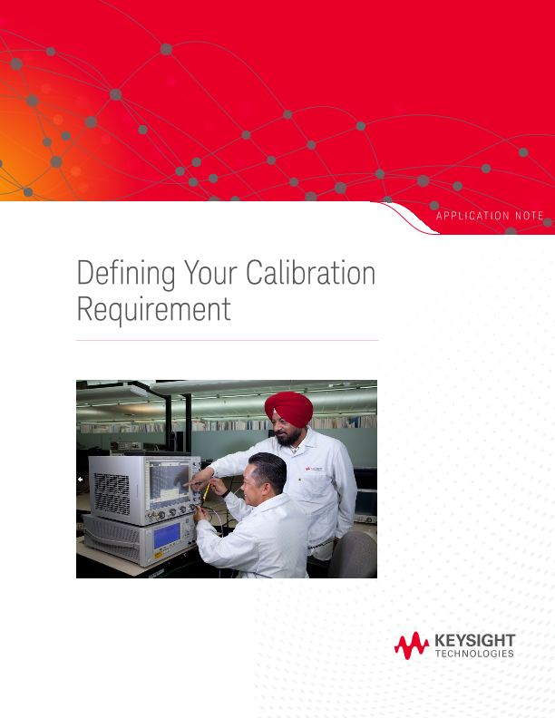 Defining Calibration Requirements for Electrical Test Equipment