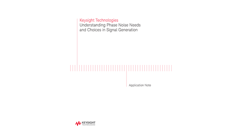 Understanding Phase Noise Needs and Choices in Signal Generation
