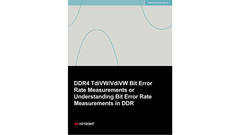 DDR4 Bit Error Rate Measurements