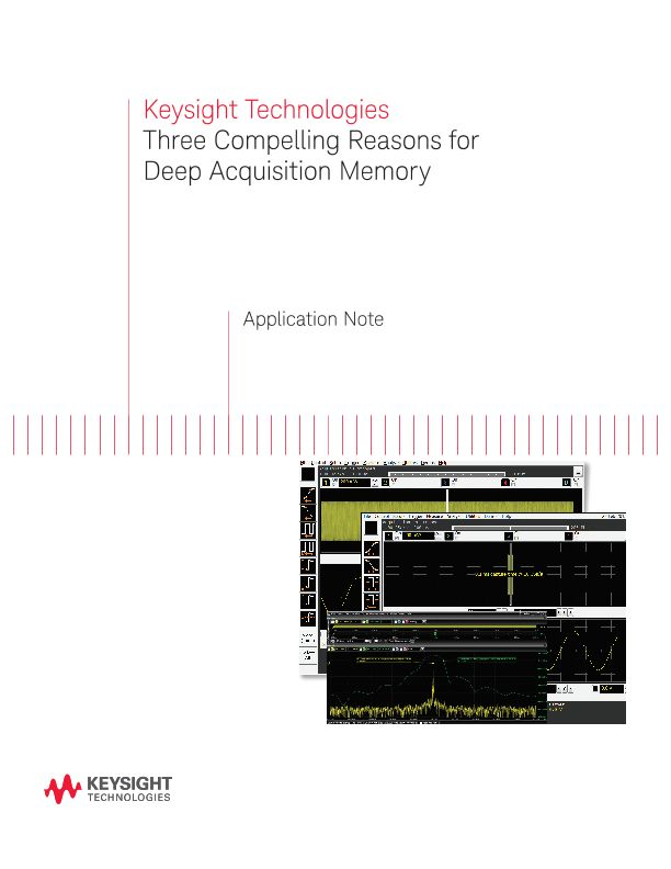 Oscilloscope Deep Acquisition Memory and Why You Need It