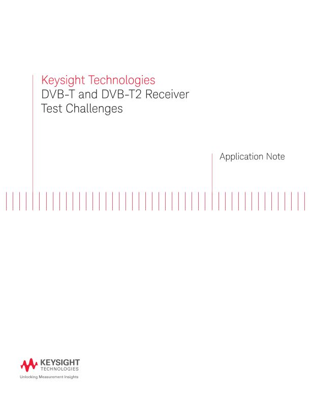 DVB-T and DVB-T2 Receiver Test Challenges