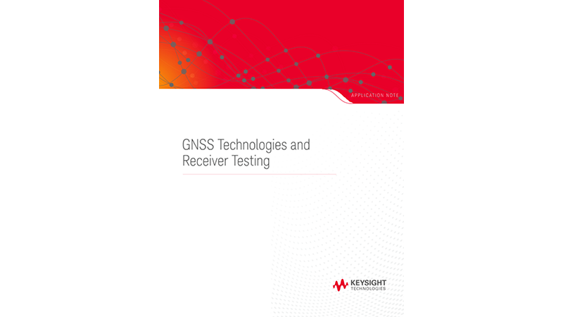 GNSS Technologies and GNSS Receiver Testing